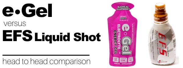 EFS Liquid Shot vs e-Gel Energy Gel Comparison